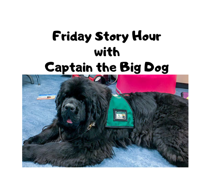 Friday Story Hour with Captain the Big Dog!.png