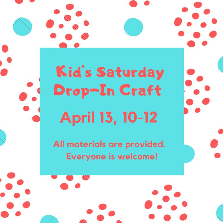 Kids Saturday Drop-In Craft.png