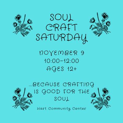 Soul Craft Saturday